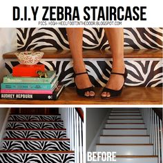 diy zebra stair case I'm thinking you could do this with ANY pattern/colors. Great idea for future reference. Lucinda