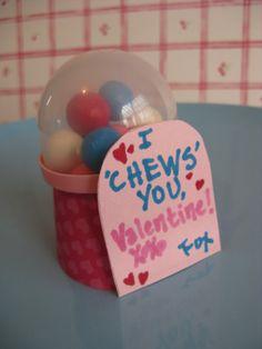 I Chews You - Cute Valentine idea!