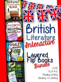 British Literature Collection: Interactive Layered Flip Books Bundle. Beowulf, Macbeth, Hamlet, & Lord of the Flies. Each product has 8 pages – ready for your students to easily assemble. Answer Keys. Aligned  ELA CCSS, 9-12 Reading, Writing, Speaking and Listening.