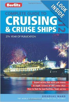Berlitz Complete Guide to Cruising and Cruise Ships 2012 (Berlitz Complete Guide to Cruising & Cruise Ships): Douglas Ward: 9781780040004: A...