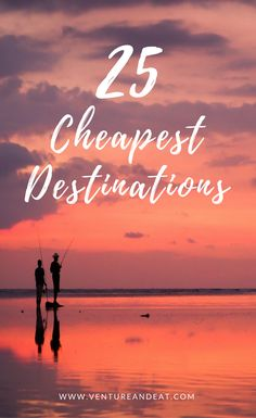 Can't decide where to go next, but on a budget? Don't worry. I've compiled 25 of the cheapest destinations that won't break the bank. These destinations are $40 a day or less and include a few surprise cities!