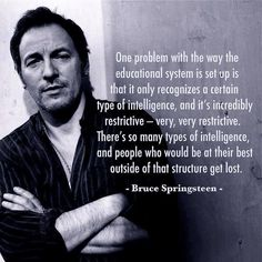 Bruce Springsteen on the US education system Great Quotes, Me Quotes, Inspirational Quotes, Quotable Quotes, Famous Quotes, Quotes Images, Random Quotes, Motivational Quotes, The Words
