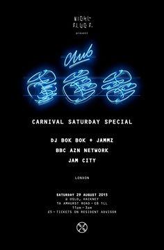 Night Slugs — 29.08.15 Club Rez: Carnival Saturday Special