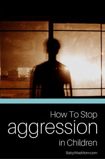 How to stop children from being aggressive.