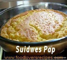SWEETCORN BAKE One Pinner said: I love this recipe, and I end up making it a lot to go with a braai (barbeque). Really fabulous and different to the normal braai side dishes