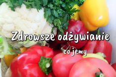 Zdrowsza dieta – co jeść by czuć się lepiej i co my jemy Stuffed Peppers, Vegetables, Food, Stuffed Pepper, Essen, Vegetable Recipes, Meals, Yemek, Stuffed Sweet Peppers