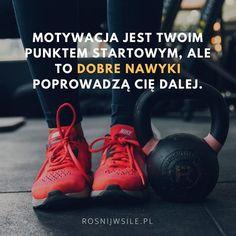"""""""Motywacja jest Twoim punktem startowym, ale dobre nawyki prowadzą Cię do dalej"""".  #rozwój #motywacja #sukces #inspiracja #sentencje #rosnijwsile #quotes #cytaty Work Inspiration, Fitness Inspiration, Body Under Construction, Fitness Planner, Life Is Strange, Running Motivation, Motivational Words, Good Advice, Motto"""