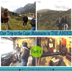 Cajas Mountain in the Andes Mountains Part 2 @ Tina's Dynamic Homeschool Plus