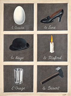 Magritte. Slightly inaccurate.