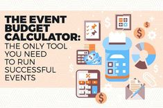 Use our online event budget calculator or event budget template to ensure you keep your event finances on track.