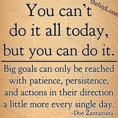 """Gearing up for persistent, consistent daily action and focus... I've got goals to """"work"""" toward!"""