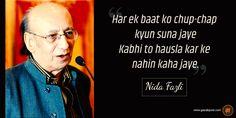 """""""Har ek baat ko chup-chap kyun suna jaye Kabhi to hausla kar ke nahin kaha jaye."""" - Nida Fazli #Shayari #NidaFazli"""