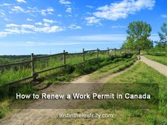 How to Renew a Work Permit in Canada