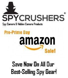 4e0a9178fd Spy Camera Retailer Prepares For Amazon Prime Day. SpyCrushers