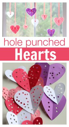 Hole Punched Hearts :This is so simple - beautiful and easy valentine's day craft for kids!