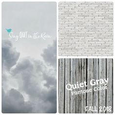 Quiet Gray is a time