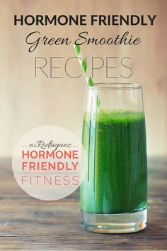 All of my hormone friendly recipes help you balance your hormones by keeping your blood sugar levels low and steady. These, my friend, are perfect for your changing body and hormones keeping your body in fat burning mode. http://jilltrains.com/5-green-smoothies-to-balance-your-hormones/