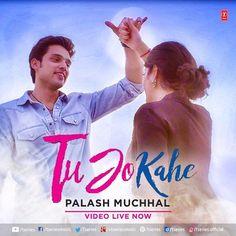 Tu Jo Kahe Song Download, Tu Jo Kahe Yasser Desai Song Free Download, Tu Jo Kahe Mp3 Song Download, Download Tu Jo Kahe By Palash Muchhal Full Mp3 Song
