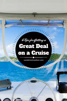 Cruises are one of the most affordable ways to travel. Here are four tips to help you get the best possible deal on a cruise vacation.