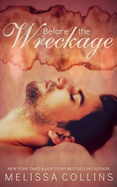 My Review for Ramblings From This Chick of Before the Wreckage by Melissa Collins