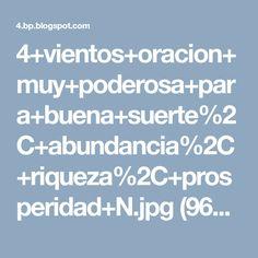 4+vientos+oracion+muy+poderosa+para+buena+suerte%2C+abundancia%2C+riqueza%2C+prosperidad+N.jpg (960×720)