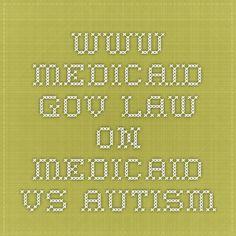 www.medicaid.gov law on medicaid vs autism