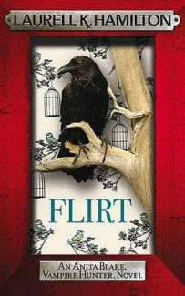 Flirt - Laurell K Hamilton