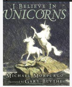 I Believe In Unicorns: Michael Morpurgo