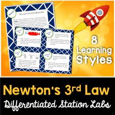 Newton's third law - the law of action and reaction.  8 differentiated lab stations.  Student led learning!