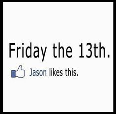 The best funny Friday the memes are here to make this day at least a bit less bad luck ridden, even for those of you who are aren't superstitious, so let some black cats and Jason Voorhees cheer you up until it's over! Friday The 13th Quotes, Friday The 13th Funny, Jason Friday, Feel Good Friday, Friday Humor, Relationship Memes, Daily Quotes, Funny Memes, It's Funny