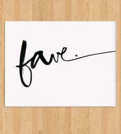 Fave Script Art Print | Art Prints | Julie Song Ink