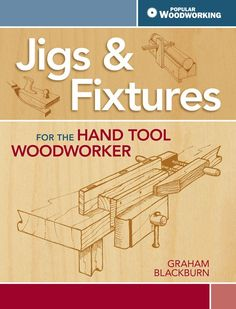Improve your hand tool woodworking with traditional jigs! | ShopWoodworking