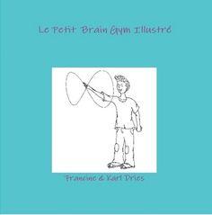 Le Petit Brain Gym Illustré