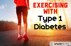 Exercising Safely with Type 1 Diabetes via @SparkPeople