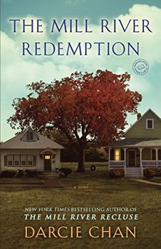 The Mill River Redemption: A Novel - Kindle edition by Darcie Chan. Literature & Fiction Kindle eBooks @ Amazon.com.