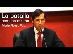 Mario Alonso Puig - La batalla con uno mismo - YouTube Mario, Alonso, Youtube, Coaching, People, Gandhi, Watch, Shopping, Motivational Videos