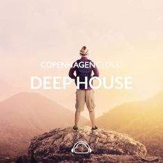 Copenhagen Cloud - Deep House  #NowPlaying