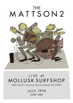poster for Mattson2 live at Mollusk surf shop Venice beach CA