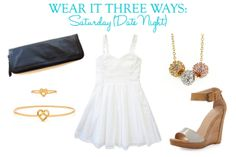 Wear It Three Ways: French Connection White Dress: Saturday {Date Night} | Taim Boutique
