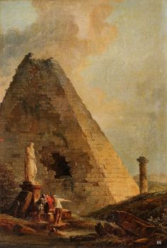 A Capriccio with the Pyramid of Cestius with Figures. Hubert Robert. French 1733-1801. oil/canvas. http://hadrian6.tumblr.com