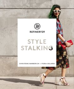 We Wrote A Book! Take A First Look Here #refinery29  http://www.refinery29.com/refinery29-book-style-stalking