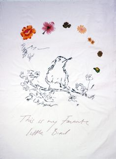 """This is My Favorite Little Bird,"" Tracey Emin."