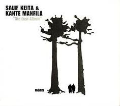 Salif Keita & Kante Manfila - The lost album