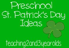 St. Patrick's Day ideas pinned by teaching2and3yearolds.
