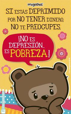 #Mugoshos #Soypobre