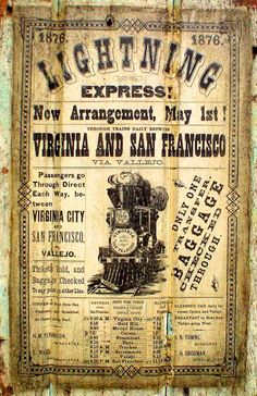"Through a collaborative agreement between the Central Pacific Railroad and the Virginia & Truckee Railroad, an ""express"" service was offered to transport passengers from San Francisco, CA to Virginia City, NV (or the other way) with a few stops along the way. The ""Lightning Express"" started operating on May 1, 1876. Passengers would depart San Francisco at 4:00pm, to arrive at Virginia City the next morning at 9:30am."