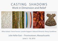 "Deborah Winiarski. ""Casting Shadows"" Group Show at Julie Heller East, June 5-18, 2015."