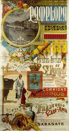 Ferias y Fiestas de San Fermín 1888 Vintage Type, Vintage Signs, San Fermin Pamplona, Pamplona Spain, Vintage Travel Posters, Vintage World Maps, Running Of The Bulls, Art Nouveau Poster, Old Commercials