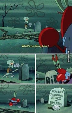 Squidward is everyone of us...