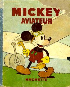 Mickey Aviateur: Hachette (France), 1930s